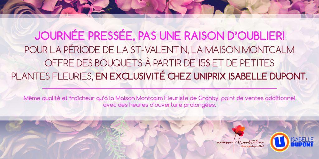 St-Valentin réussie grâce à la Maison Montcalm Fleuriste et Uniprix Isabelle Dupont