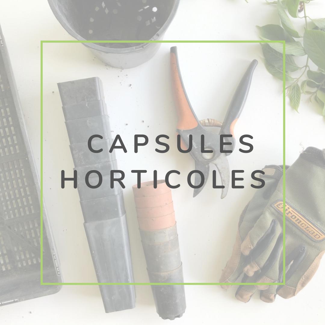 Capsules horticoles